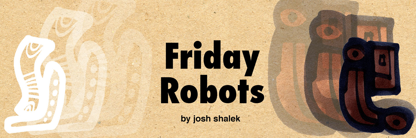 friday-robots-title-banner-by-josh-shalek